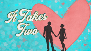 Week 4 – It Takes Two: Facing Conflict Resolutely