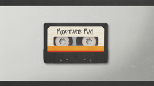 Week 3 – MixTape May: If Jesus Could Save Paul Then Jesus Can Save All