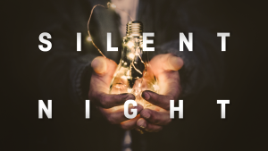 Week 2 – Silent Night: What Do I Do When God Feels Silent?