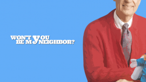 Week 4 – Won't You Be My Neighbor: Prayers