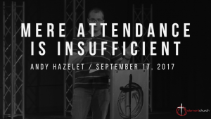Mere Attendance Is Insufficient