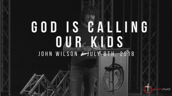 God Is Calling Our Kids