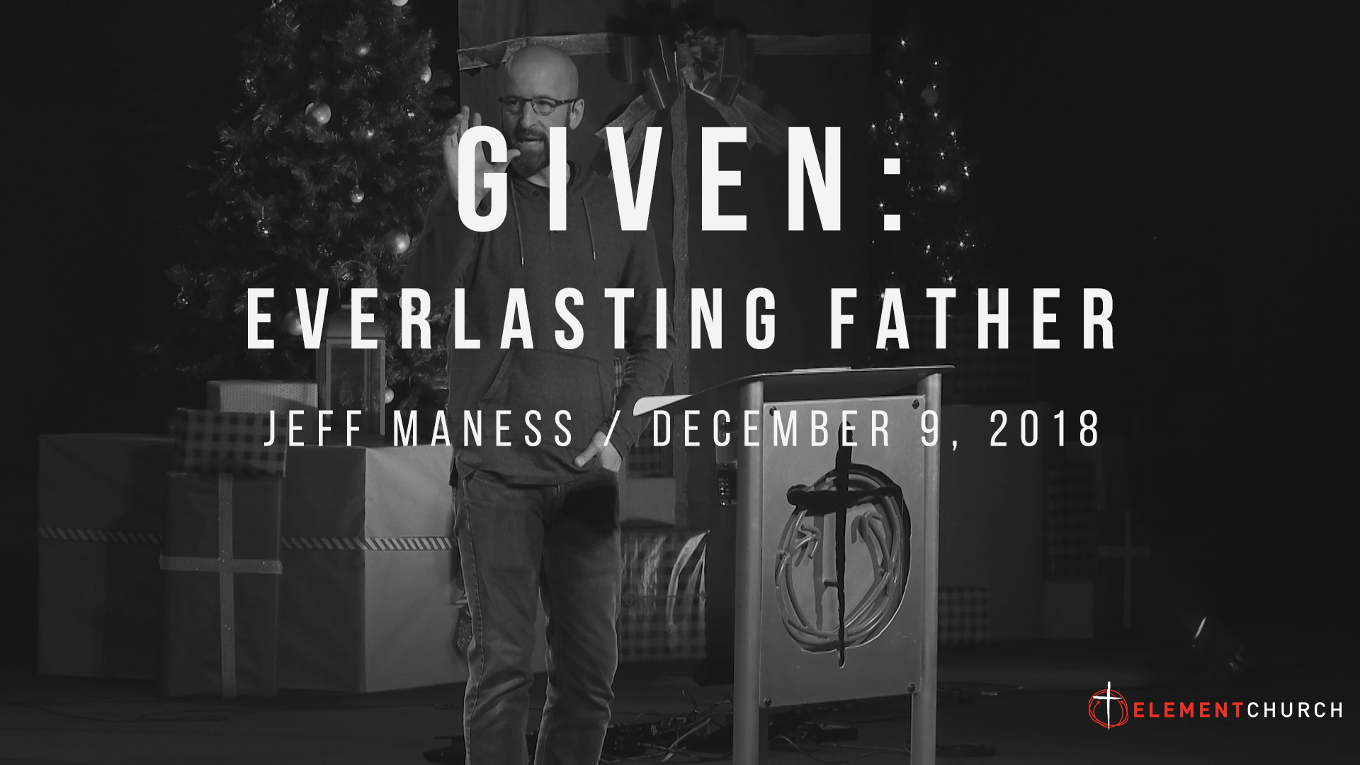 Given: Everlasting Father - Element Church
