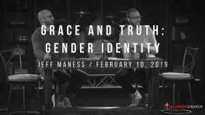 Grace and Truth: Gender Identity Converstation