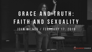 Grace and Truth: Faith and Sexuality