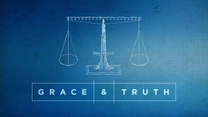 Grace and Truth – Week 1: How should we respond to all people?