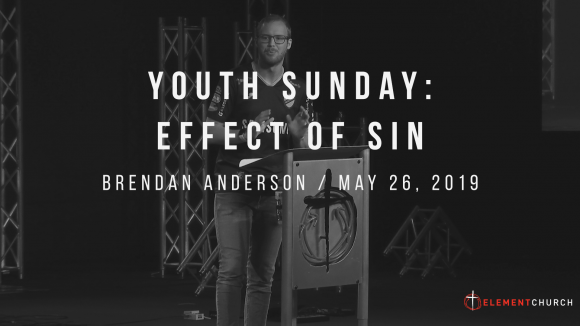 Youth Sunday 2019: Effect of Sin