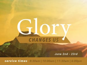 Glory Changes Us – Week 4: Glorious Customer Service