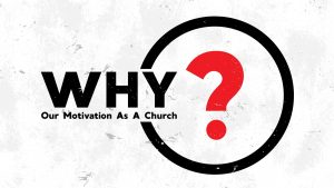 Why? – Week 3: Connect
