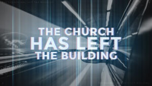 The Church has Left the Building: Power, Peace, Purpose